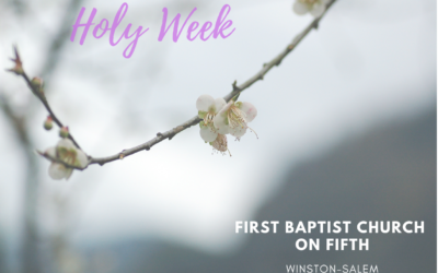Holy Week at First on Fifth