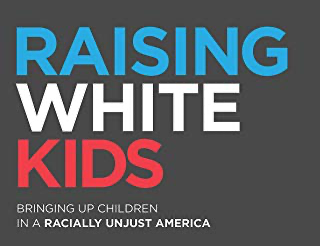 """Raising White Kids"" Study"
