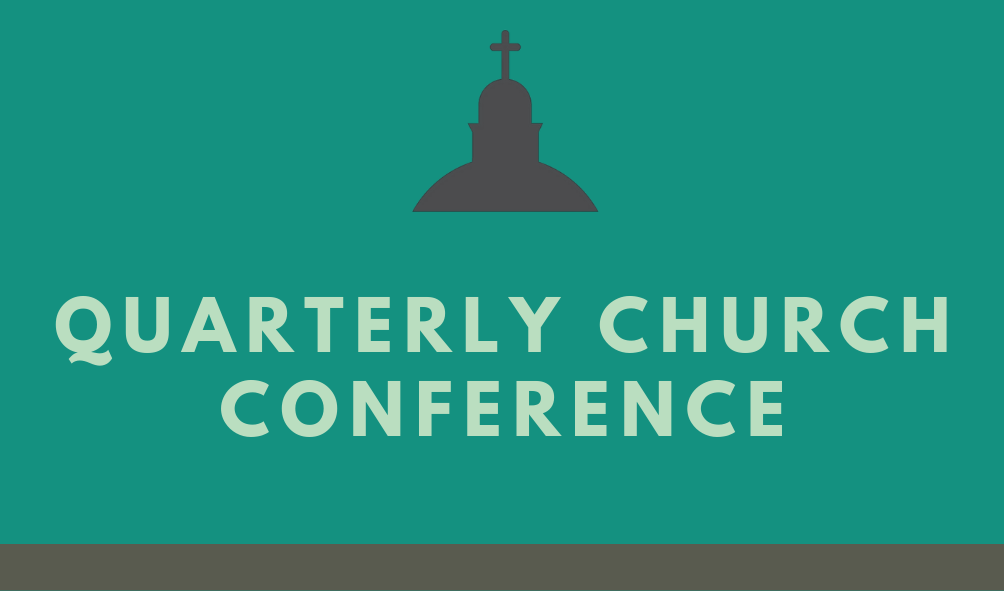 Quarterly Church Conference is October 13