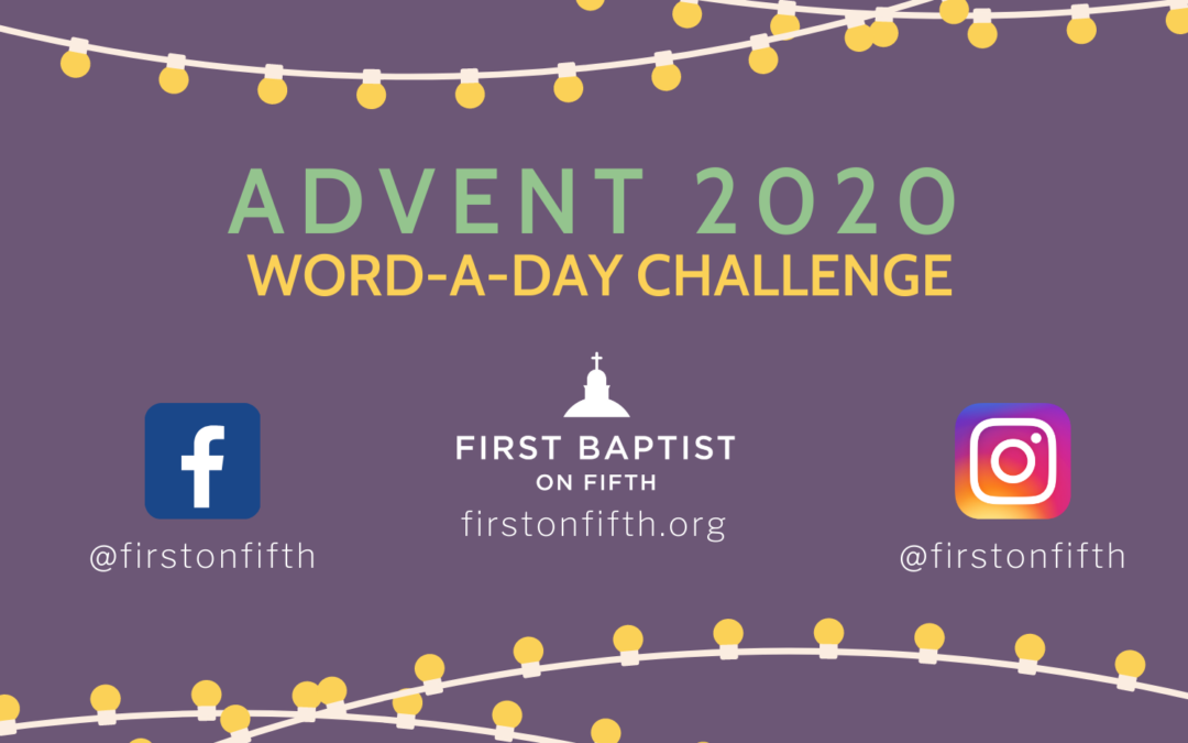 Advent Word of the Day Week 1 Highlights